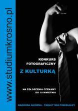 "Konkurs fotograficzny ""Z KULTURKĄ"" - plakat"